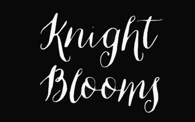 Knight Blooms